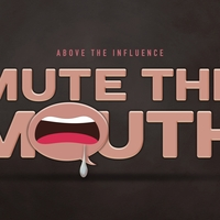 Mute the Mouth: An Above the Influence Game